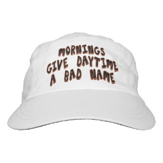 Mornings give daytime a bad name headsweats hat