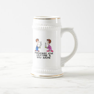 Mornings give daytime a bad name 18 oz beer stein