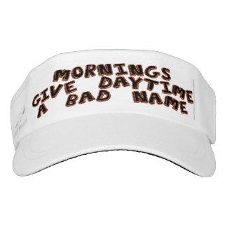 Mornings give daytime a bad name visor