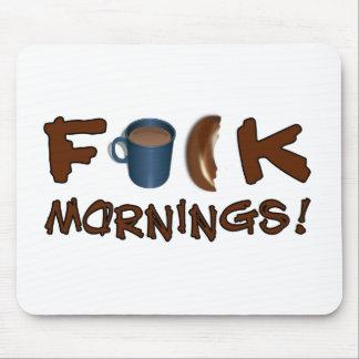 Mornings mousepad