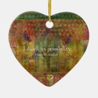Moro en posibilidad. Cita de Emily Dickinson Adorno Navideño De Cerámica En Forma De Corazón