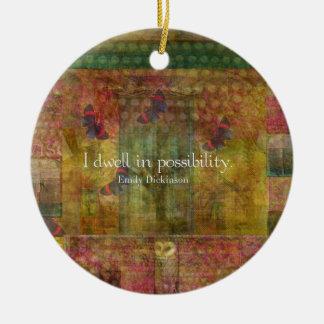 Moro en posibilidad. Cita de Emily Dickinson Adorno Navideño Redondo De Cerámica