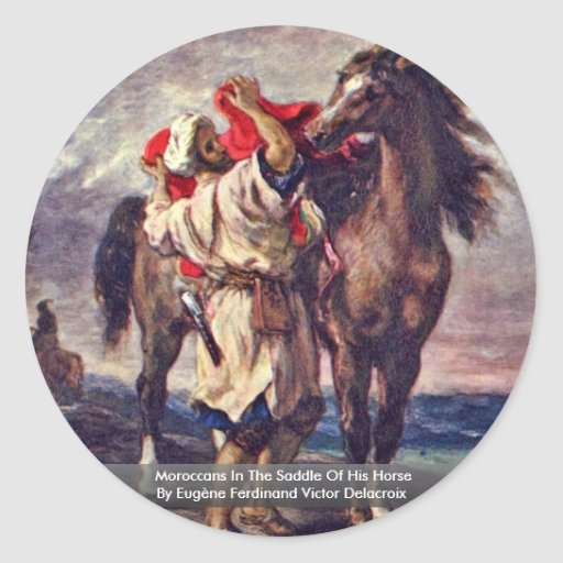Moroccans In The Saddle Of His Horse Round Sticker