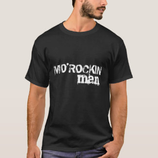 MO'ROCKIN, man T-Shirt