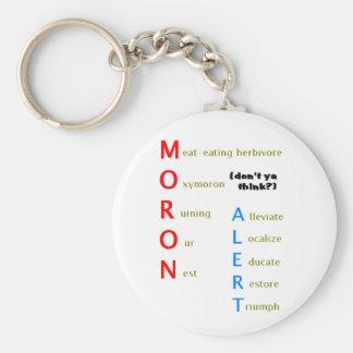 Moron Alert Key Chain