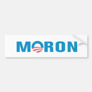 MORON Anti Obama Bumper Sticker