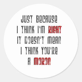 Moron Classic Round Sticker