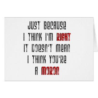 Moron Greeting Card