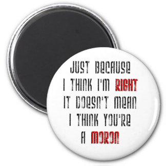 Moron Magnet