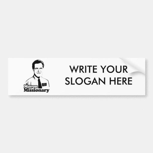 Moron Missionary-.png Car Bumper Sticker
