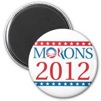 Morons 2012 2 inch round magnet