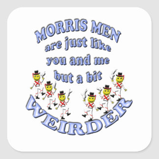 morris men are just like you and me square sticker