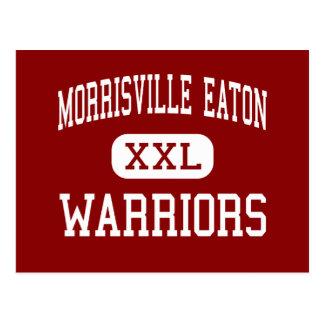 Morrisville Eaton - guerreros - Morrisville Postales