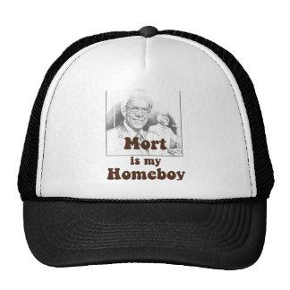 Mort is my Homeboy Trucker Hat