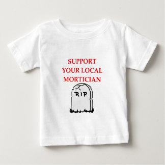 MORTICIAN BABY T-Shirt