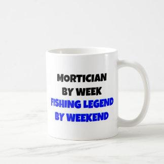 Mortician by Week Fishing Legend By Weekend Mug