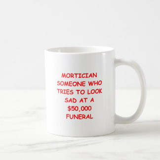 MORTician Coffee Mug