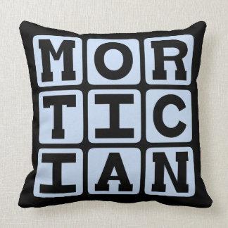 Mortician, Funeral Director Pillows