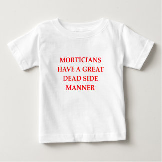 MORTICIANS BABY T-Shirt