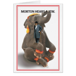 Morton oye la tarjeta de cumpleaños del judío