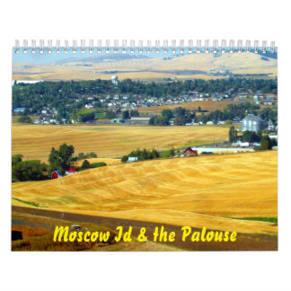 Moscow Id & the Palouse Calendar