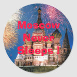 Moscow Never Sleeps ! Round Sticker