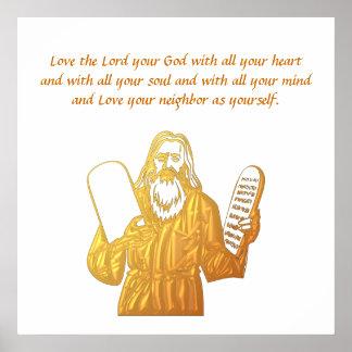 Moses - 10 Commandments - Greatest Commandment Poster