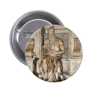 Moses by Michelangelo ,Roma Pinback Button
