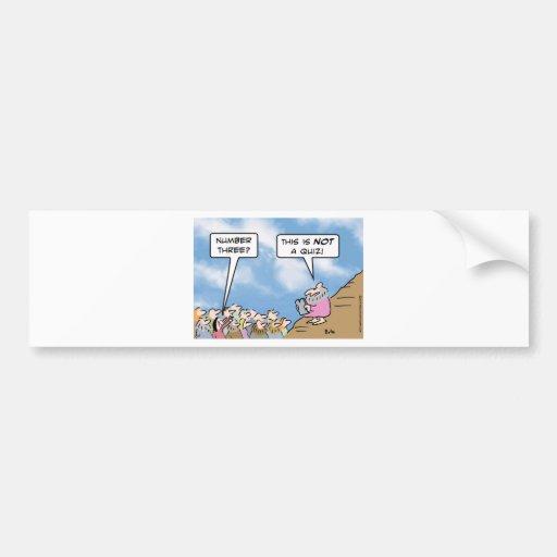 moses commandments religion quiz bumper sticker