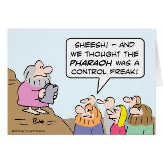 Moses de un obseso del control que Pharaoh era más Tarjetón