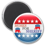 Moses for Sheriff Refrigerator Magnet