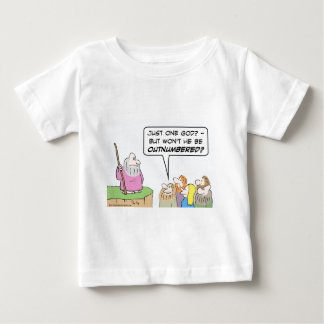 Moses' one god will be outnumbered. baby T-Shirt