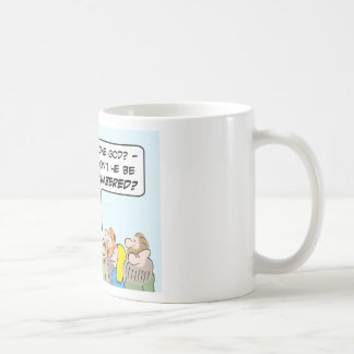 Moses' one god will be outnumbered. classic white coffee mug