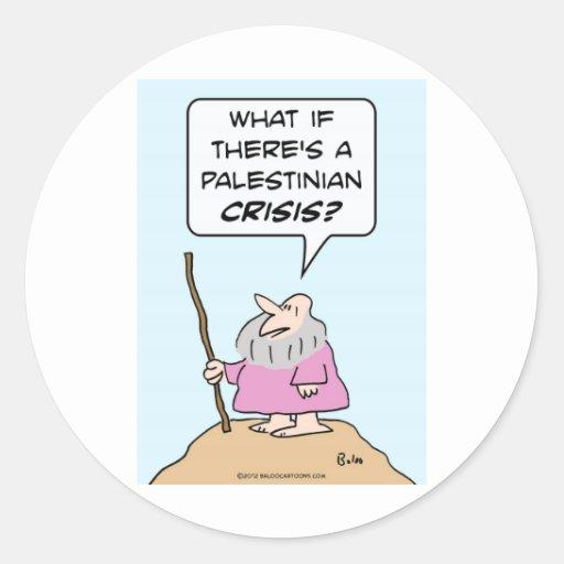 Moses teme una crisis palestina pegatina redonda