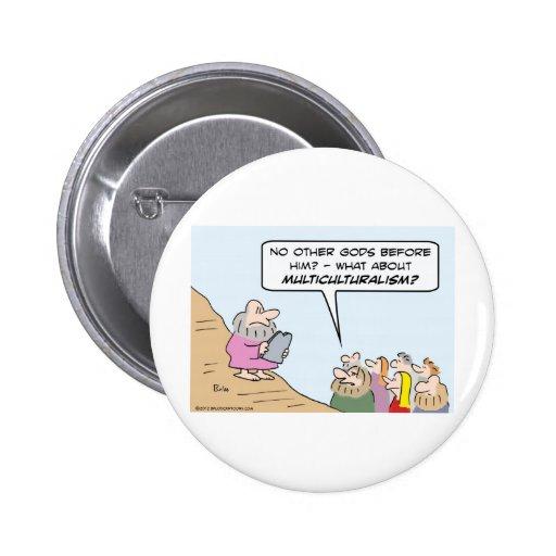 Moses, Ten Commandments, and Multiculturalism Pin