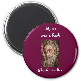 Moses was a hack magnet