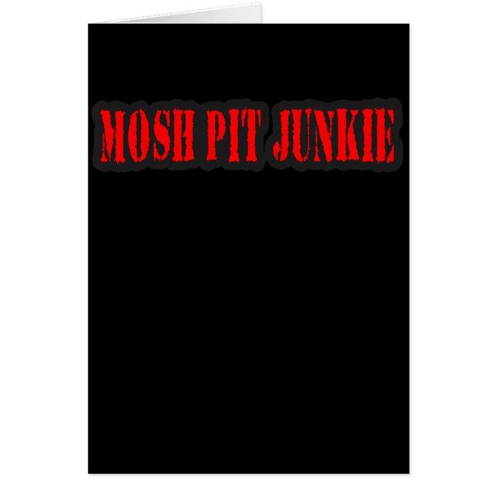 MOSH PIT JUNKIE guys girls punk rock mosh pit Card