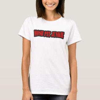 MOSH PIT JUNKIE guys girls punk rock mosh pit T-Shirt