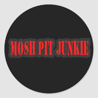 MOSH PIT JUNKIE punk rock Classic Round Sticker