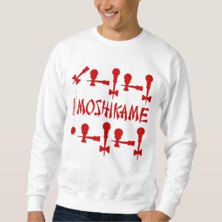 MOSHIKAME SWEATSHIRT