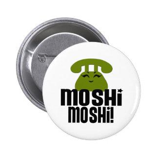Moshimoshi 2 Inch Round Button