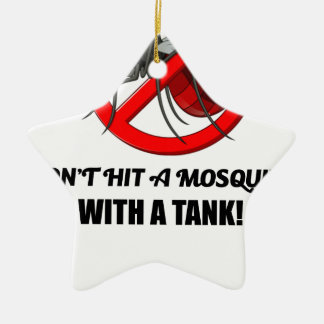 mosquito don't hit it with a tank ceramic ornament