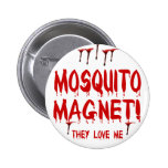 Mosquito Magnet Pins
