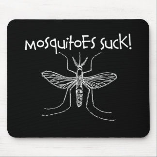 Mosquitoes Suck Mouse Pad