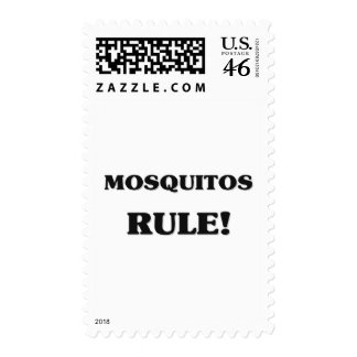 Mosquitos Rule Stamp
