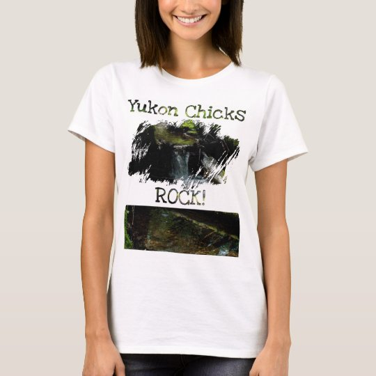 Mossy Waterfall; Yukon Chicks ROCK! T-Shirt