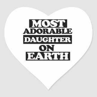 Most Adorable daughter Heart Sticker