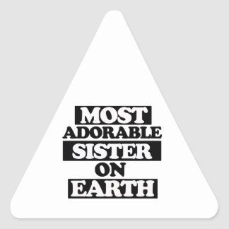 Most Adorable sister Triangle Sticker
