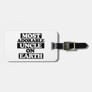 Most Adorable uncle Luggage Tag
