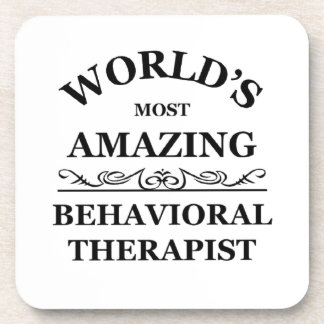 Most amazing Behavioral Therapist Drink Coaster